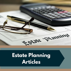Estate Planning Articles