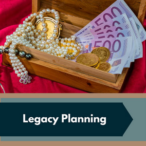 Legacy Planning