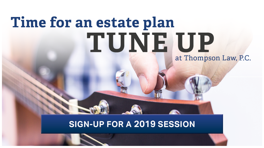 2019 Estate Plan Tune-Up